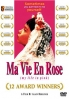 Ma Vie En Rose (French Movie DVD) ( 12 Award Winners)