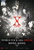 X Japan - World Tour Asia Live In Hong Kong (All Region DVD)(Japanese Music)